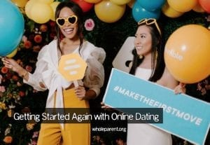 Getting Started Again with Online Dating: So, You've Broken Up…