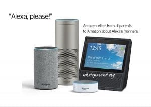 """""""Alexa, Please…"""" An Open Letter to Amazon's Alexa from All Parents"""