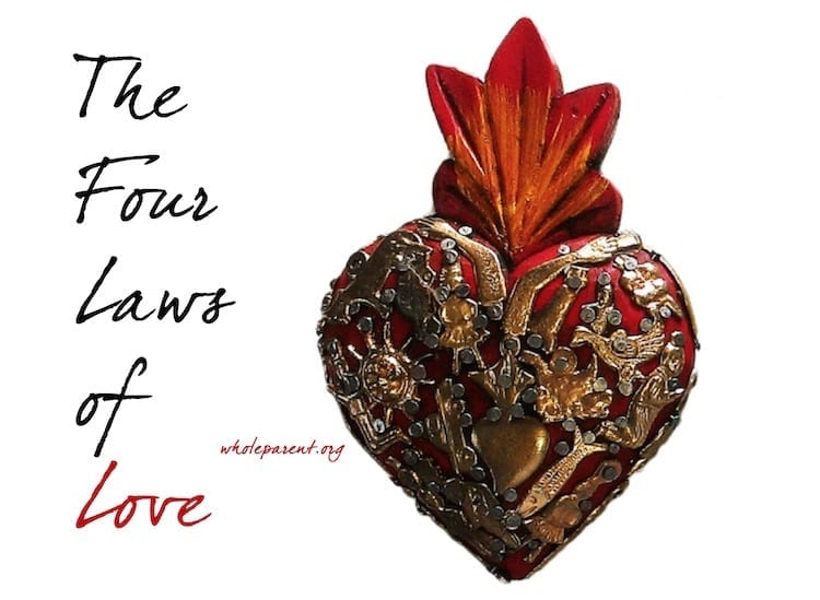 The Four Laws of Love: Finding & Building Lasting Relationships